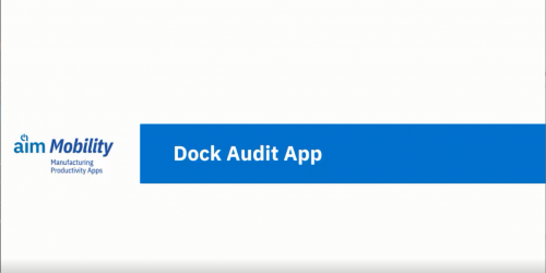 AIM Mobility - Dock Audit App