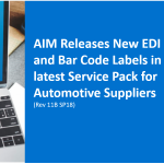 AIM Software Revision Includes new EDI and Bar Code Labels